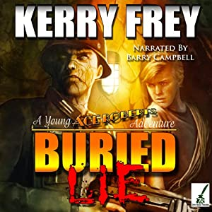 Buried Lie: A Young Ace Roberts Adventure, Book 1 | [Kerry Frey]