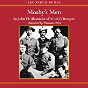 Mosby's Men | [John H. Alexander]
