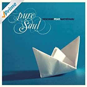 Pure Soul (feat. Matisyahu)