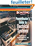 Powerboater's Guide to Electrical Sys...