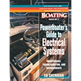Powerboater's Guide to Electrical Systems: Maintenace, Troubleshooting, and Improvements ~ Edwin R. Sherman