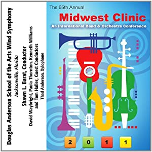 2011 Midwest Clinic: Douglas Anderson School of the Arts Wind Symphony