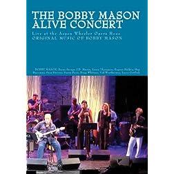Bobby Mason Alive Concert