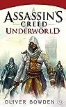 Assassin's Creed, tome 8 : Underworld par Bowden