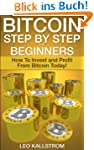 Bitcoin Step by Step for Beginners: H...