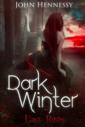 Dark Winter: Last Rites: Last Rites (Volume 3)