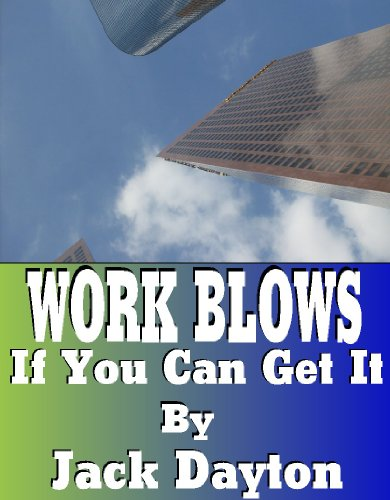 work-blows-if-you-can-get-it-english-edition