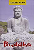 Buddha (Search of Wisdom)