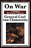 img - for On War: A Modern Military Classic by General Carl von Clausewitz (2008-12-18) book / textbook / text book