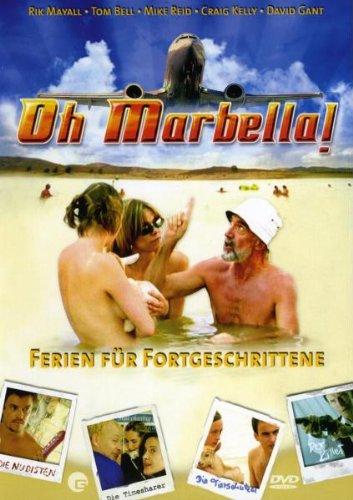 OH MARBELLA! - Ferien für Fortgeschrittene