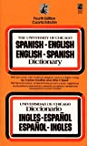 The University of Chicago Spanish - English English - Spanish Dictionary (0671743481) by Carlos Castillo