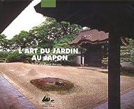 L'Art du jardin au Japon par Marc Peter Keane