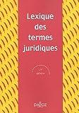 echange, troc Raymond Guillien, Jean Vincent, Serge Guinchard, Gabriel Montagnier - Lexique des termes juridiques 2005
