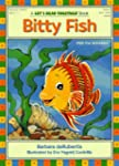 Let's Read Together:Bitty Fish (Age 4-7)