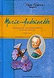 echange, troc Kathryn Lasky - Marie-Antoinette : Princesse autrichienne à Versailles 1769-1771