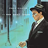 In the Wee Small Hours ~ Frank Sinatra