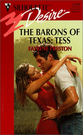 Barons Of Texas: Tess  (The Barons Of Texas) (Silhouette Desire, 1240), Preston