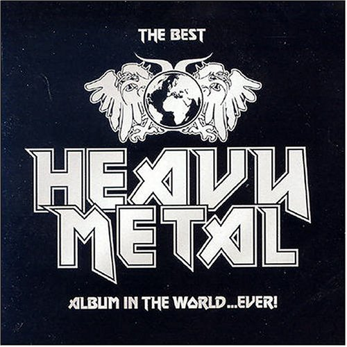 Various - The Best Heavy Metal Album In The World Ever! (CD1) - Zortam Music