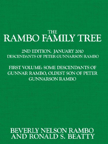 The Rambo Family Tree, Volume 1: Some Descendants of Gunnar Rambo, Oldest Son of Peter Gunnarson Rambo