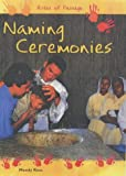 img - for Naming Ceremonies (Rites of Passage) book / textbook / text book