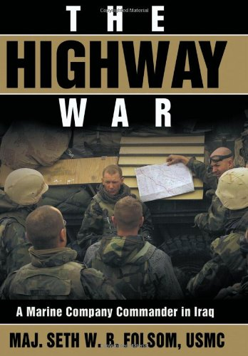 Image of The Highway War: A Marine Company Commander in Iraq