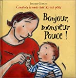 echange, troc Ingrid Godon - Bonjour, monsieur Pouce !