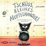 Tschüss, kleines Muffelmonster! | Julia Boehme