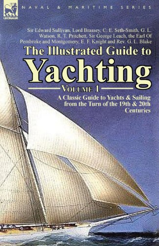 the-illustrated-guide-to-yachting-volume-1-a-classic-guide-to-yachts-sailing-from-the-turn-of-the-19