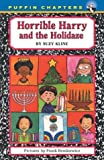 Horrible Harry & the Holidaze (Puffin Chapters)