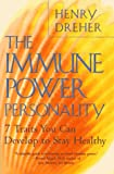 The Immune Power Personality: 7 Traits You Can Develop to Stay Healthy