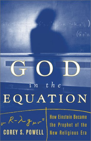Image for God in the Equation : How Einstein Became the Prophet of the New Religious Era
