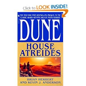 House Atreides (Dune: House Trilogy, Book 1) by Brian Herbert, Kevin J. Anderson and Stephen Youll