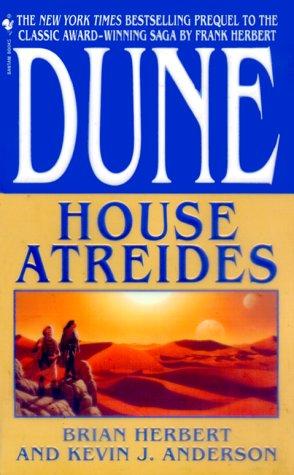 House Atreides (Dune: House Trilogy, Book 1), BRIAN HERBERT, KEVIN J. ANDERSON