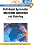 Multi-Agent Systems for Healthcare Si...