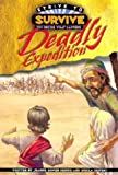 Deadly Expedition! (Strive to Survive)