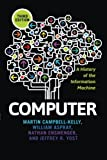 img - for Computer: A History of the Information Machine (The Sloan Technology Series) book / textbook / text book