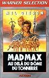 echange, troc Mad Max 3 : Au delà du dôme du tonnerre [VHS]