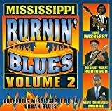 Mississippi Burnin Blues 2