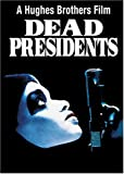 Dead Presidents (Bilingual)