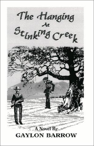 The Hanging at Stinking Creek