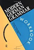img - for Modern German Grammar Workbook (Modern Grammar Workbooks) book / textbook / text book