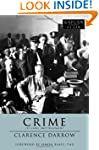 Crime: Its Cause and Treatment (Kapla...