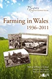 Aberystwyth University Farming in Wales 1936-2011: Welsh Farming and the Farm Business Survey