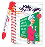 Kids Shenanigans: Great Things to Do That Mom and Dad Will Just Barely Approve of with Other