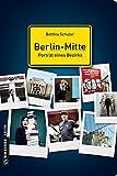 Berlin-Mitte - Porträt eines Bezirks