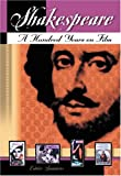 img - for Shakespeare: A Hundred Years on Film book / textbook / text book