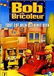 Bob le bricoleur - Vol.7 : Tout est b...