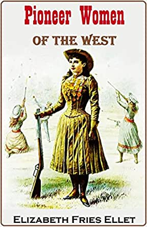 Pioneer women of the west ebook elizabeth for The pioneer woman magazine subscription