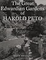 Great Edwardian Gardens of Harold Peto: From the Archives of Country Life