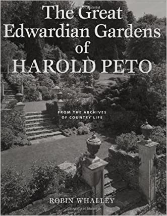 The Great Edwardian Gardens of Harold Peto: From the Archives of Country Life